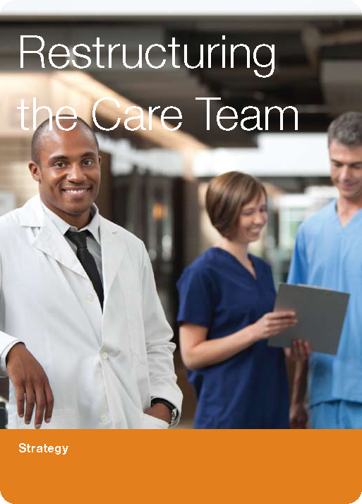 Restructuring the Care Team